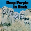 #0241) DEEP PURPLE IN ROCK / DEEP PURPLE 【1970年リリース】