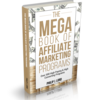 The Megabook of Affiliate Marketing Reviews and Bonuses-- The Megabook of Affiliate Marketing