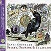 21th Elvis Costello (Part X) -「Secret, Profane & Sugarcane」