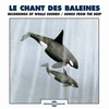 『Le Chant Des Baleines - Recording Of Whale Sounds / Songs From The Deep』