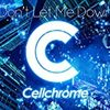 【注目のアーティスト!】Cellchrome(セルクローム)