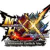 Nintendo Switch版モンスターハンターダブルクロスが発売!暴言配信者も歓喜!?