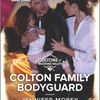 Read free books online for free no downloading Colton Family Bodyguard 9781335626400 by Jennifer Morey