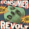 Cop Shoot Cop / Consumer Revolt