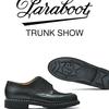 PARABOOT TRUNK SHOW【予告】