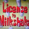 スポンジボブ 「ミルクシェイクの免許」「赤ちゃんイカルド」