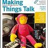 Tom Igoe『Making Things Talk』