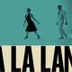 映画『ラ・ラ・ランド』の感想 - La La Landの意味とは?