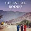 Celestial Bodies / Jokha Alharthi: 変わりゆくオマーンの女性たち、男性たち