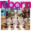 ネーネーズ/ディスコグラフィー①「reborn」