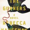 The Gunners / Rebecca Kauffman: 自殺した幼馴染が抱えていた秘密とは