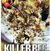 映画感想:「キラー・ビー ~殺人蜂大襲来~」(55点/サスペンス)
