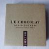 チョコレート好きの一番好きなショコラ ル・ショコラ・アラン・デュカス ① LE CHOCOLAT  ALAIN DUCASSE