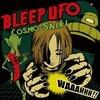 Cosmo-Shiki / Bleep UFO