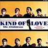 【Mr.Children】Mr.Childrenの好きな歌詞 5選 vol.2 『Kind of Love』