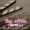 【週末英語#181】興行収入は英語で「box office」