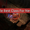 Path of Exile Best Class For Newbies 2018