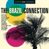 The Brazil Connection/音街巡旅