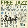 The Ornette Coleman Double Quartet『Free Jazz』 7.4