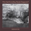 Deerhunter  /  Why Hasn't Everything Already Disappeared