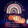 【#アスラBar】営業日誌:特別営業『Melody Night act.2』