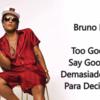 Bruno Mars - Too Good To Say Goodbye 歌詞和訳で覚える英語表現と個人的に好きな歌詞ラインのご紹介