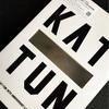 """【レビュー】KAT-TUN 10TH ANNIVERSARY LIVE TOUR """"10Ks!"""""""