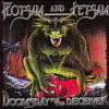 Flotsam And Jetsam 「Doomsday For The Deceiver」