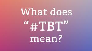#TBT ThrowBack Thursdayって何?