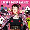 【Album】LiSA / LiTTLE DEViL PARADE [2017]