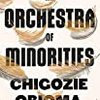 """Chigozie Obioma の """"An Orchestra of Minorities""""(1)"""
