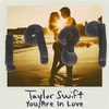 You are in love-Taylor Swift 歌詞 和訳