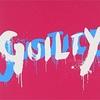 GLAYおすすめ曲ランキング2018年6月版〜GUILTY編〜