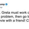 トランプ大統領、グレタさんに「落ち着けよ!」とツイート。グレタさんの反応は・・・・・・