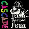 CASCADE / Jam-Packed Jam
