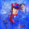 『メリー・ポピンズ・リターンズ(2018)』Mary Poppins Returns