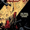 HELLBOY VOL.7: THE TROLL WITCH AND OTHERS (DARK HORSE, 2003 - 2007)