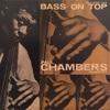 BASS ON TOP/PAUL CHAMBERS