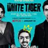 ザ・ホワイトタイガー THE WHITE TIGER  (2021)