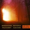 Brandon Evans / Rent Romus / Alex Cohen / Philip Everett - Live KFJC 89.7 FM