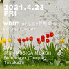 2021.4.23(FRI)  whim @ しぶや 花魁 Oiran