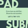 【節約?生活】古いiPadをサブモニターにしてみる
