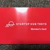 Startup Hub Tokyoのプレアントレプレナーになりました