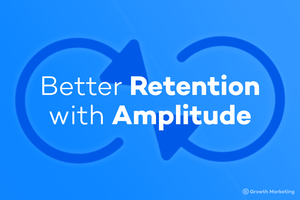 Amplitudeでリテンションを高めよう!