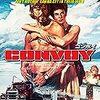 【映画感想】『コンボイ』(1978) / アメリカ版「トラック野郎」だけどスケールがちがうぜ!