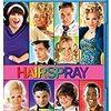 ヘアスプレー(2007)