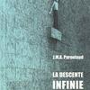 J.M.A.Paroutaud『LA DESCENTE INFINIE』(J・M・A・パルトゥー『無限の下降』)