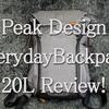 史上最強のバックパック!!Peak Design Everyday Backpackさえあればもう鞄に迷わない!!【使用半年レビュー】