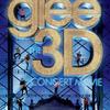 glee/グリー ザ・コンサート 3Dムービー 君は君のままでいい