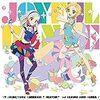 【アイカツ!】Joyful Dance収録曲と公式MV